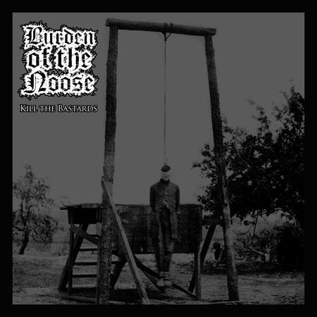Burden Of The Noose 'Kill The Bastards' Artwork