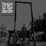 Burden Of The Noose 'Kill The Bastards'