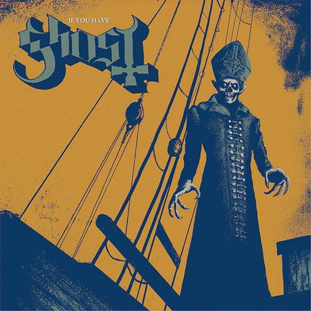 Ghost B.C. 'If You Have Ghost' Artwork