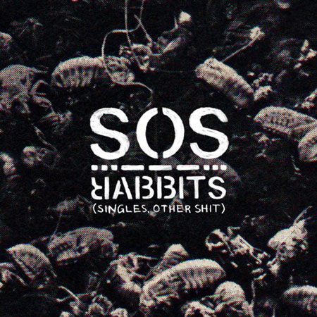 Rabbits 'SOS (Singles, Other Shit)' Artwork