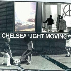 Chelsea Light Moving – S/T