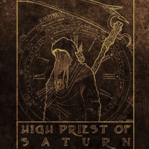 High Priest Of Saturn - S/T