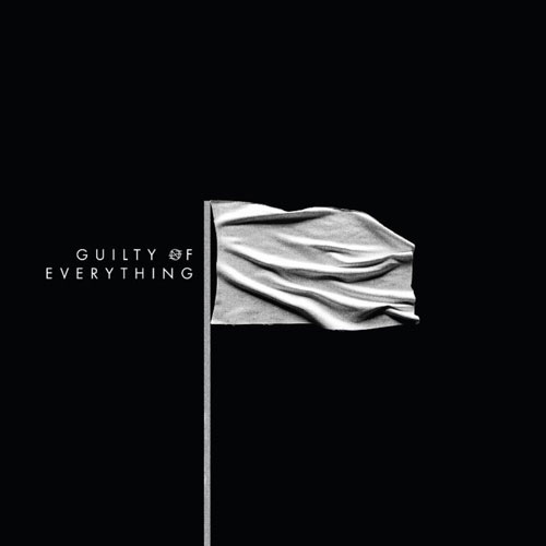 Nothing 'Guilty Of Everything' Artwork