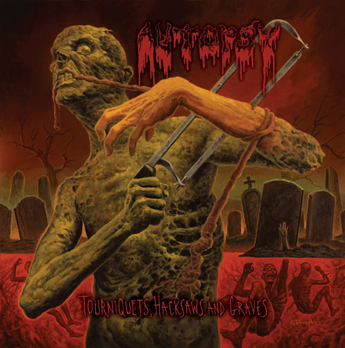 Autopsy 'Tourniquets, Hacksaws And Graves' Artwork