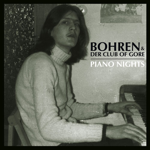 Bohren & Der Club Of Gore 'Piano Nights' Artwork