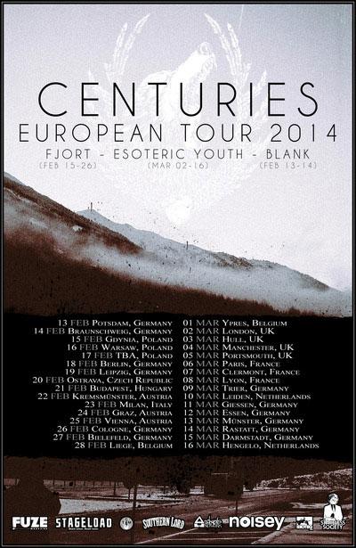 Centuries - Euro Tour 2014