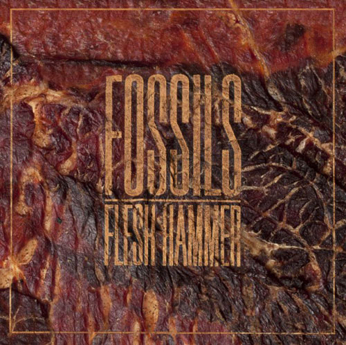 Fossils 'Flesh Hammer' Artwork