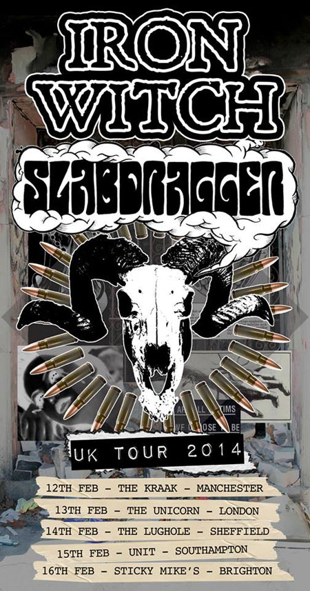 Iron Witch / Slabdragger - UK Tour 2014