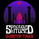 Space God Ritual 'Eldritch Tales'