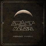 Swamp Machine 'Mondo Magic'