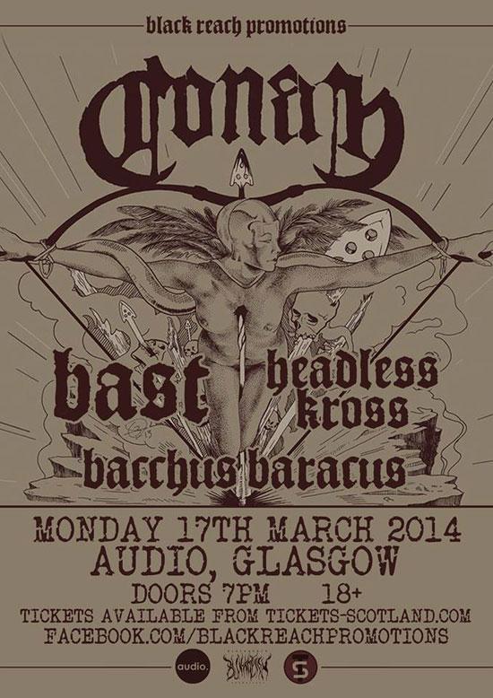 Conan / Bast / Headless Kross / Bacchus Baracus @ Audio, Glasgow 17/03/2014