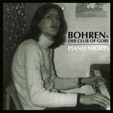 Bohren & Der Club Of Gore 'Piano Nights'