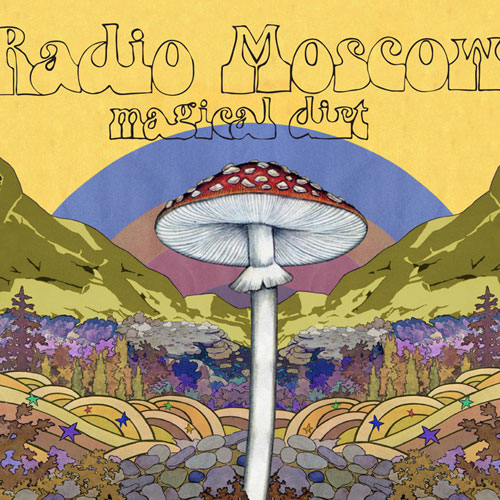 Radio Moscow 'Magical Dirt' Artwork