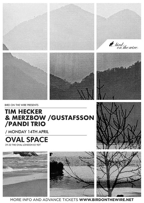 Tim Hecker / Merzbow-Gustafsson-Pandi Trio @ Oval Space, London 14/04/2014