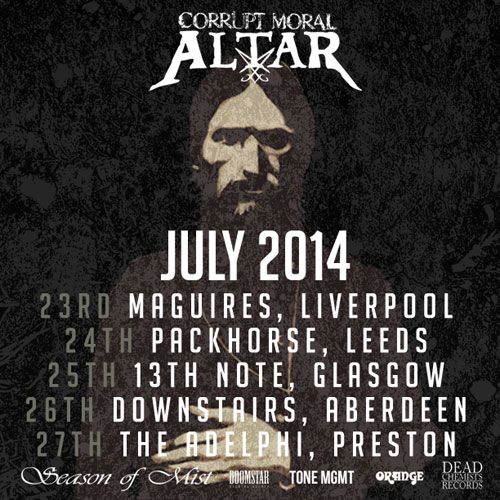 Corrupt Moral Altar - UK Tour July 2014