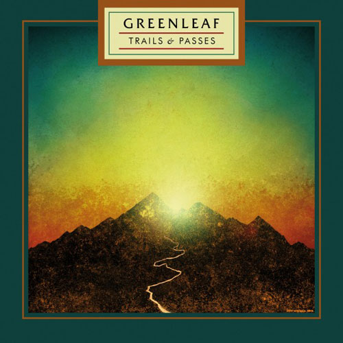 Greenleaf 'Trails & Passes' Artwork