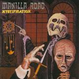 Manilla Road 'Mystification'