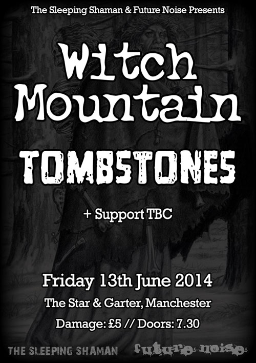 Witch Mountain / Tombstones @ The Star & Garter, Manchester 13/06/2014