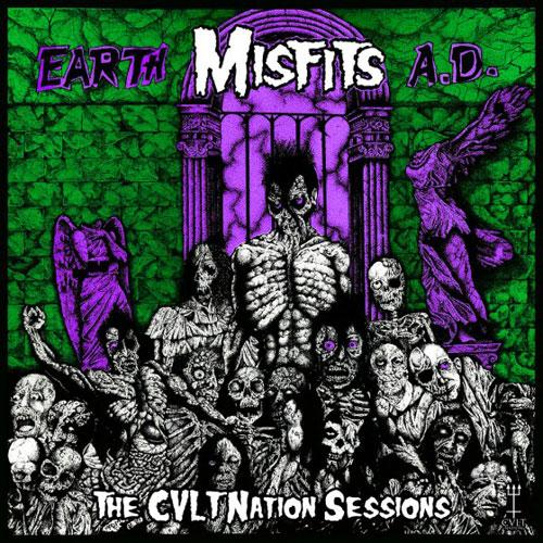 CVLT Nation Sessions - Misfits 'Earth A.D.'
