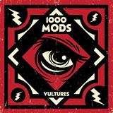 1000 Mods 'Vultures'