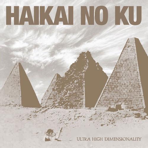 Haikai No Ku 'Ultra High Dimensionality' Artwork