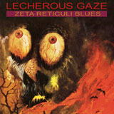 Lecherous Gaze 'Zeta Reticuli Blues'