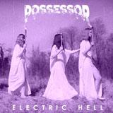 Possessor 'Electric Hell'