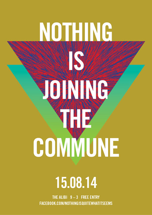 Nothing Is Joining The Commune - 15/08/2014