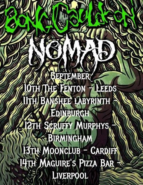 BongCauldron / Nomad - UK Tour 2014