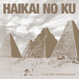 Haikai No Ku 'Ultra High Dimensionality'