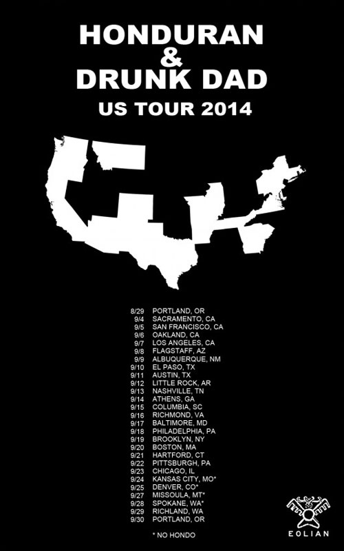 Hondura / Drunk Dad - US Tour 2014