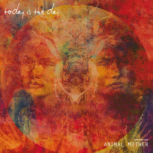 Today Is The Day 'Animal Mother' Artwork