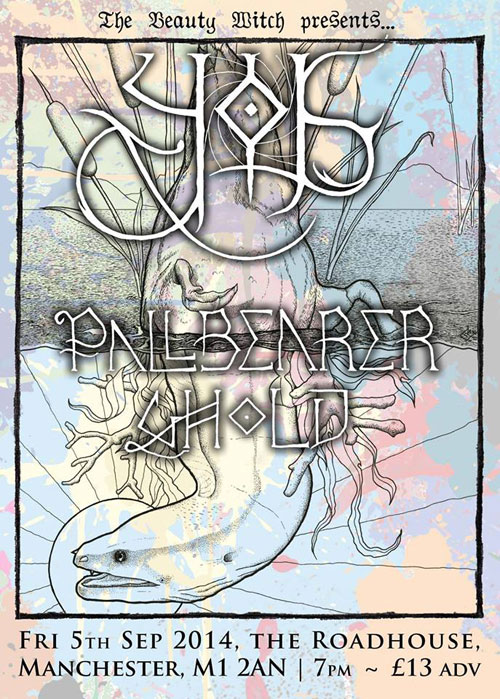 Yob / Pallbearer / Ghold @ The Roadhouse, Manchester 05/09/2014
