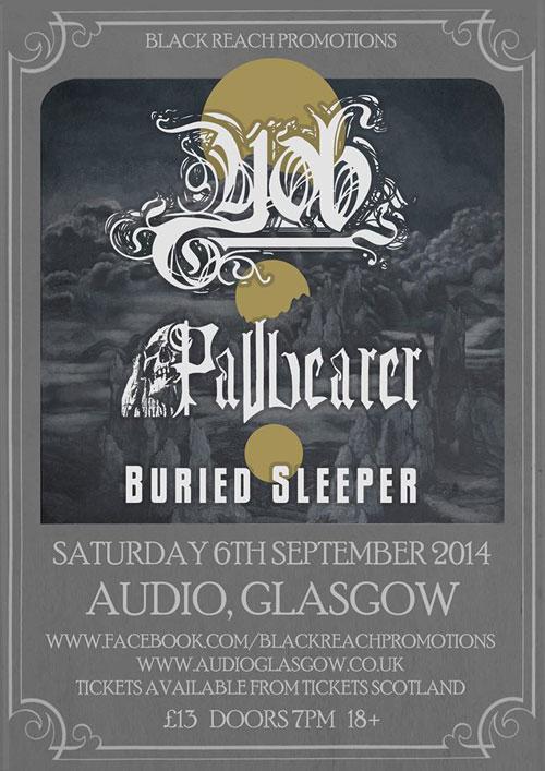 Yob / Pallbearer / Buried Sleeper @ Audio, Glasgow 06/09/2014
