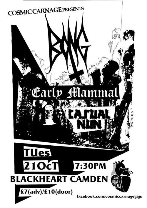 Bong / Early Mammal / Casual Nun @ Windmill, Brixton 21/10/2014