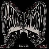 Electric Wizard 'Time To Die'