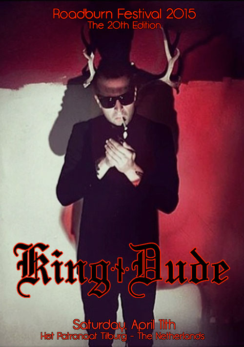 Roadburn 2015 - King Dude