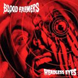 Blood Farmers 'Headless Eyes'