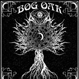 Bog Oak 'A Treatise On Resurrection And The Afterlife'