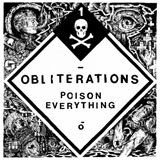 Obliterations 'Poison Everything'