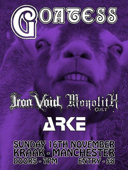 Goatess / Iron Void / Monolith Cult / Arke @ Kraak, Manchester 16/11/2014