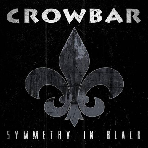 Crowbar 'Symmetry In Black' Artwork