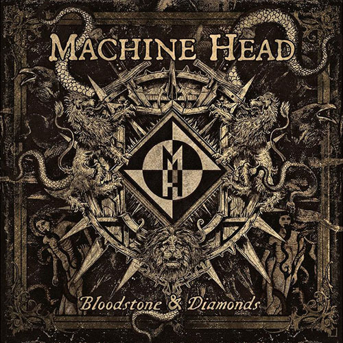 Machine Head 'Bloodstone & Diamonds' Artwork