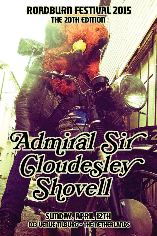 Roadburn 2015 - Admiral Sir Cloudesley Shovell - Sunday