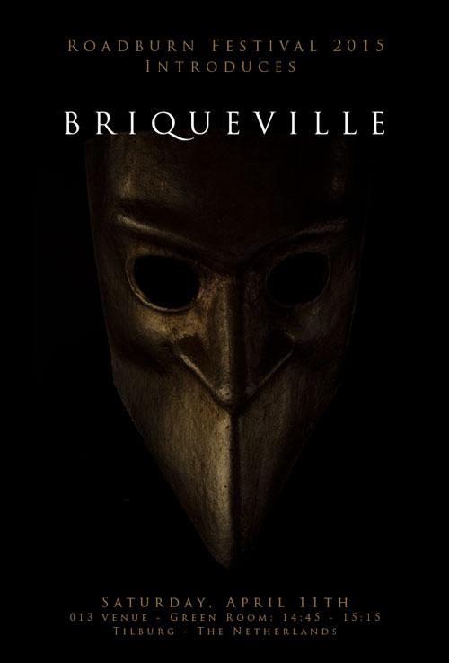 Roadburn 2015 - Briqueville