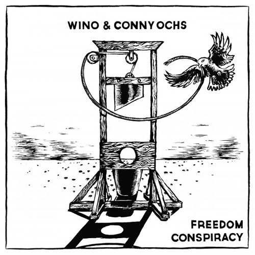 Wino & Conny Ochs 'Freedom Conspiracy' Artwork
