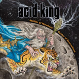 Acid King 'Middle Of Nowhere, Center Of Everywhere'