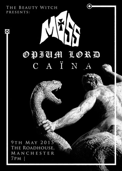 Moss / Opium Lord / Caina @ The Roadhouse, Manchester