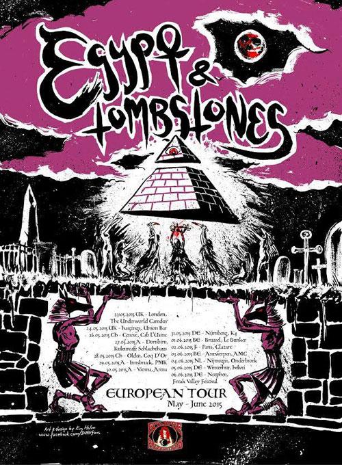 Egypt & Tombstones - Euro Tour 2015