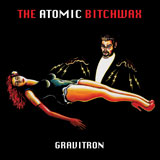 The Atomic Bitchwax 'Gravitron'
